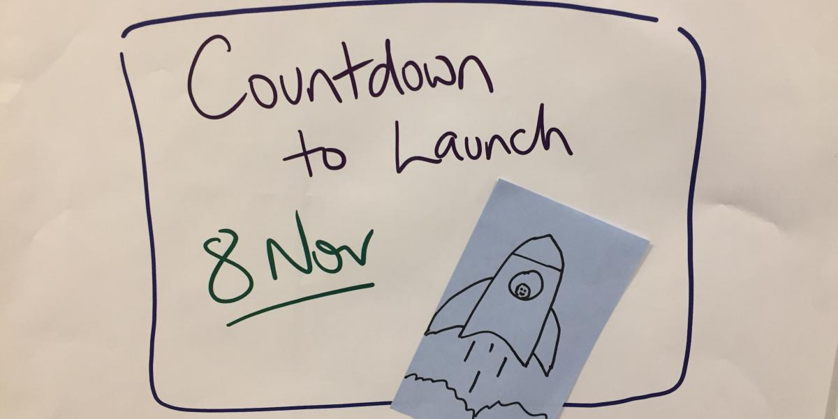 Image of text countdown to launch 8 November and image of hand drawn rocketship.